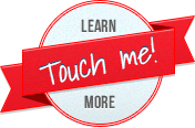 Touch me to learn more