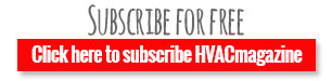 Subscribe to HVACmagazine